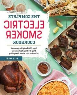 The Complete Electric Smoker Cookbook: Over 100 Tasty Recipe